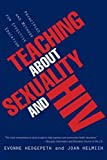 Teaching About Sexuality and HIV: Principles and Methods for Effective Education