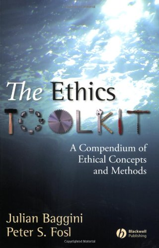 The Ethics Toolkit: A Compendium of Ethical Concepts and...