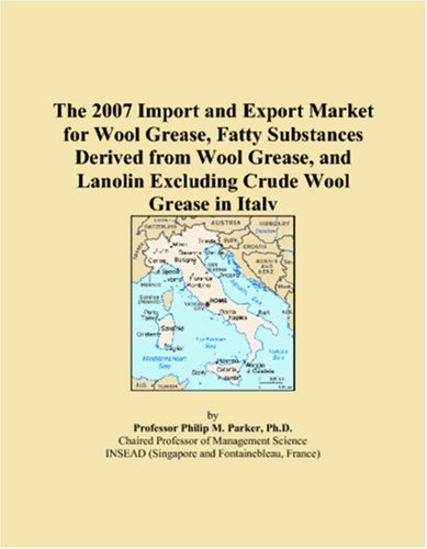 The 2007 Import and Export Market for Wool Grease, Fatty Substances Derived from Wool Grease, and Lanolin Excluding Crude Wool Grease in Italy PDF Download Free