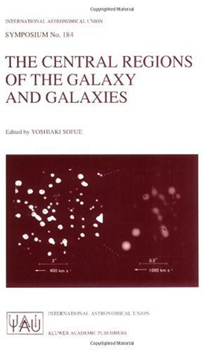 The Central Regions of the Galaxy and Galaxies (International Astronomical Union Symposia)