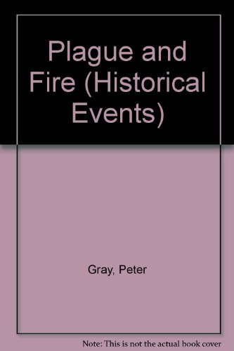 Plague and Fire (Historical Events) PDF