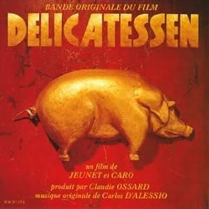 Delicatessen - Original Soundtrack - Bande Originale Du Film