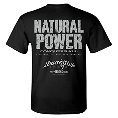 Ironville Natural Power Conquers All Drug Free Powerlifting T-Shirt