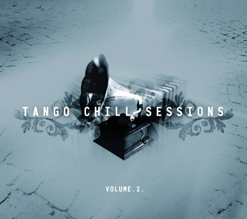 Tango Chill Sessions 2