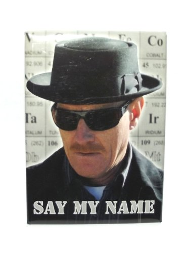 Breaking Bad Say My Name Photo Magnet