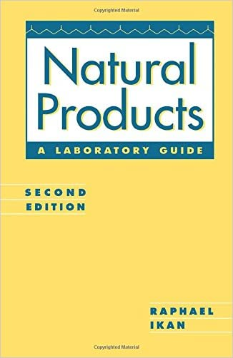 Natural Products, Second Edition: A Laboratory Guide