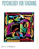 Psychology for Teaching (Education Series)