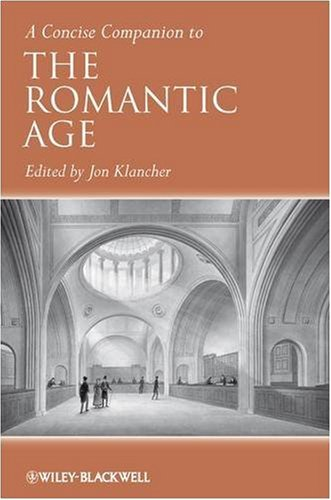 A Concise Companion to the Romantic Age (Concise Companions to Literature and Culture)