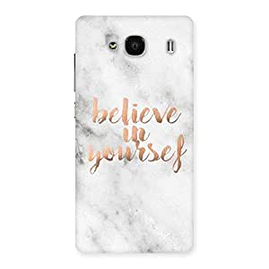 Cute Believe Your Self Printed Back Case Cover for Redmi 2 Prime