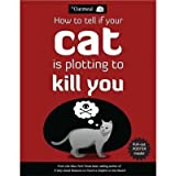 How to Tell If Your Cat Is Plotting to Kill You [Include Poster]