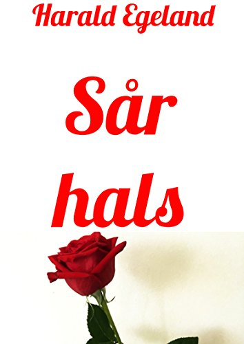 Sår hals (Norwegian Edition)