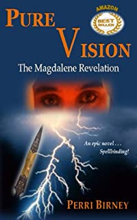 (FREE on 7/15) Pure Vision: The Magdalene Revelation by Perri Birney - http://eBooksHabit.com