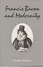 Francis Bacon and Modernity