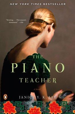 The Piano Teacher: A Novel, Janice Y. K. Lee