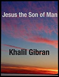 Jesus the Son of Man (English Edition)