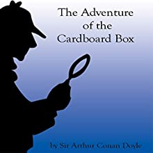 The Adventure of the Cardboard Box Audiobook by Sir Arthur Conan Doyle Narrated by Walter Covell