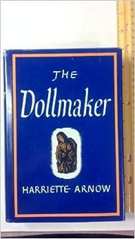 The Dollmaker by Hariette Simpson Arnow