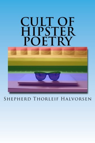 Cult Of Hipster Poetry
