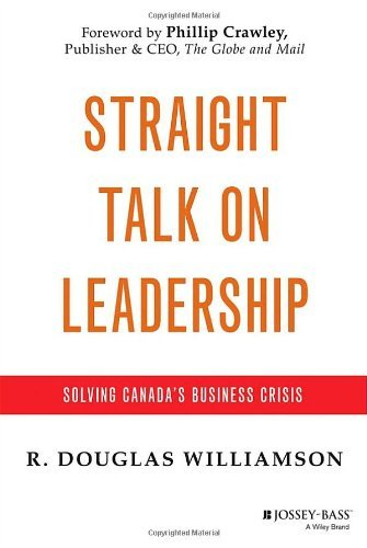 straight-talk-on-leadership-solving-canada-business-crisis