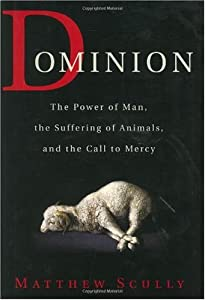 Cover of &quot;Dominion: The Power of Man, the...