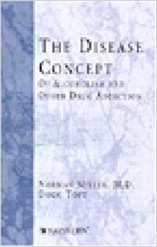 The disease concept of alcoholism and other drug addiction: Norman S ...