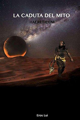 La caduta del mito Haereticum PDF