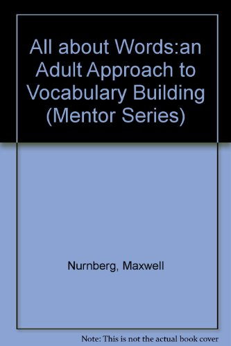 All About Words: An Adult Approach to Vocabulary Building (Mentor Series)