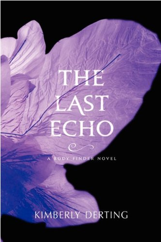 Cover of The Last Echo: A Body Finder Novel (Body Finder Novels)
