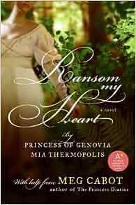 Ransom My Heart [ RANSOM MY HEART ] By Thermopolis, Mia