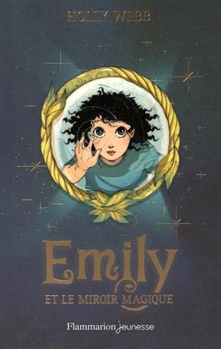 Emily (2) : Emily et le miroir magique