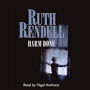 Harm Done: A Chief Inspector Wexford Mystery, Book 18  (Unabridged) | [Ruth Rendell]