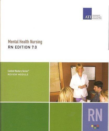 Mental Health Nursing RN EDITION 7.0 (Content Masery Series)