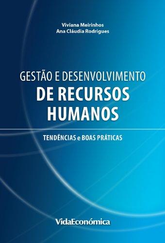 Viviana Meirinhos  Ana Cláudia Rodrigues - Gestão e Desenvolvimento de Recursos Humanos