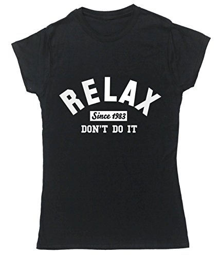 Relax Don't Do It 1983 T-shirt for Women