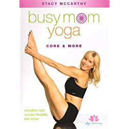 Busy Mom Yoga: Core & More with Stacy McCarthy