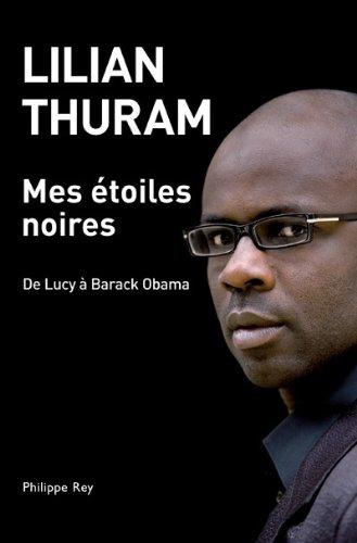 Mes étoiles noires - De Lucy à Barack Obama