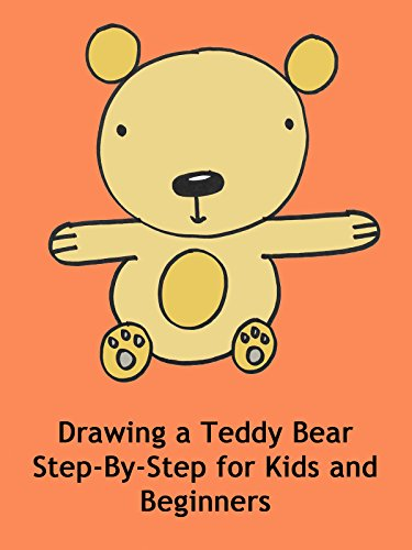 Drawing a Teddy Bear Step-By-Step for Kids and Beginners