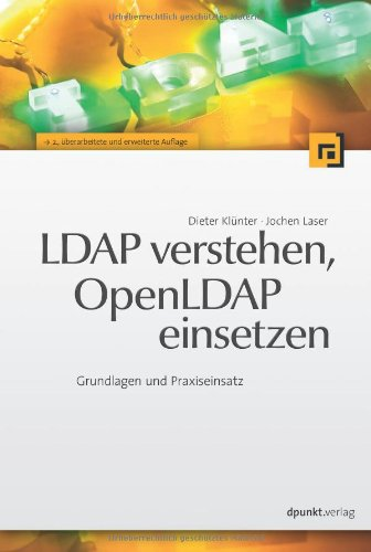LDAP verstehen, OpenLDAP einsetzen
