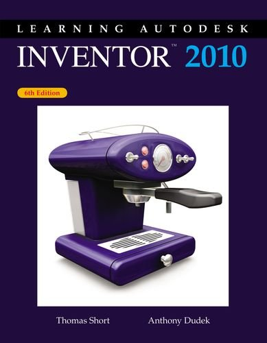 Learning Autodesk Inventor 2010