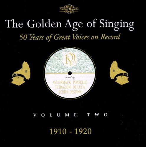 Golden Age of Singing Vol.2 (1910-20) by Gaetano Donizetti,&#32;Carlos Gomes,&#32;Jules Massenet,&#32;Georges Bizet and Ruggero Leoncavallo
