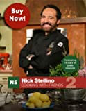 img - for Nick Stellino Cooking with friends 2 book / textbook / text book