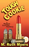 img - for Tough Cookie (Maggie Sullivan mysteries) book / textbook / text book