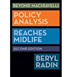 img - for By Beryl A. Radin Beyond Machiavelli, Second Edition: Beyond Machiavelli: Policy Analysis Reaches Midlife (Second Edition) book / textbook / text book