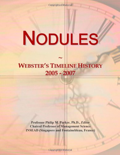 Nodules: Webster's Timeline History, 2005 - 2007