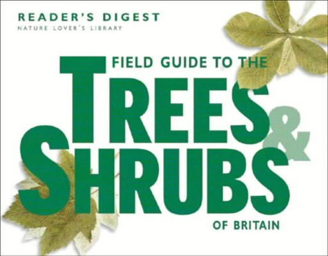 field-guide-to-the-trees-and-shrubs-of-britain-readers-digest-nature-lovers-library