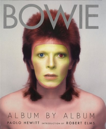 Bowie: Album by Album - Paolo Hewitt