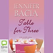 Table for Three | [Jennifer Bacia]
