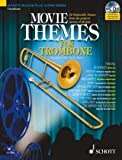 img - for Movie Themes for Trombone: 12 Memorable Themes from the Greatest Movies of All Time (Schott Master Play-along Series) book / textbook / text book