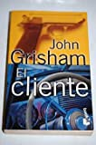 El Cliente / The Client (840802535X) by Grisham, John