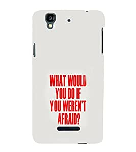 EPICCASE Don't be Afraid Mobile Back Case Cover For YU Yureka (Designer Case)